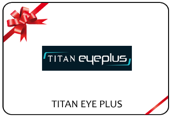 Titan Eye Plus E-Voucher